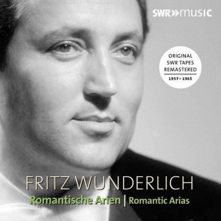 Fritz Wunderlich: Romantic Arias