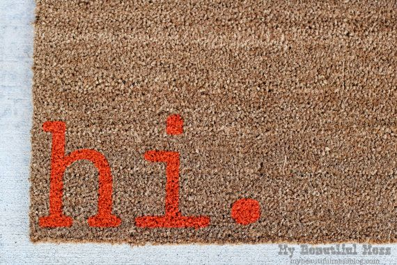 Witty Hand Painted Coir Welcome Mat  hi.  by mybeautifulmessshop