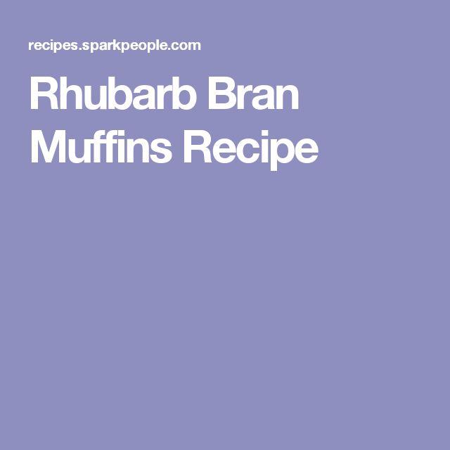 Rhubarb Bran Muffins Recipe