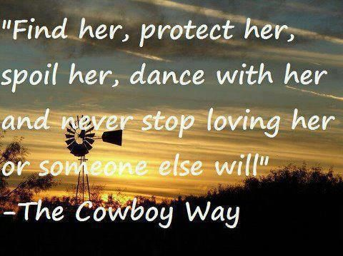 Cowboy Love Quotes Prepossessing Best 25 Cowboy Love Quotes Ideas On Pinterest  Thank You Best
