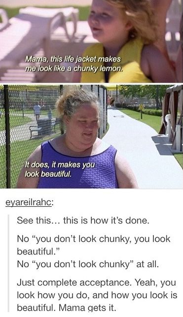 Honey Boo Boo and her mama, I honestly never thought I would be pinning something about them that is so positive and uplifting