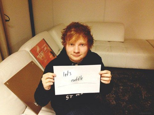 I'll cuddle with you anytime Ed