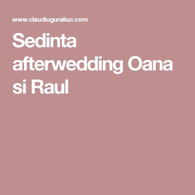Sedinta afterwedding Oana si Raul