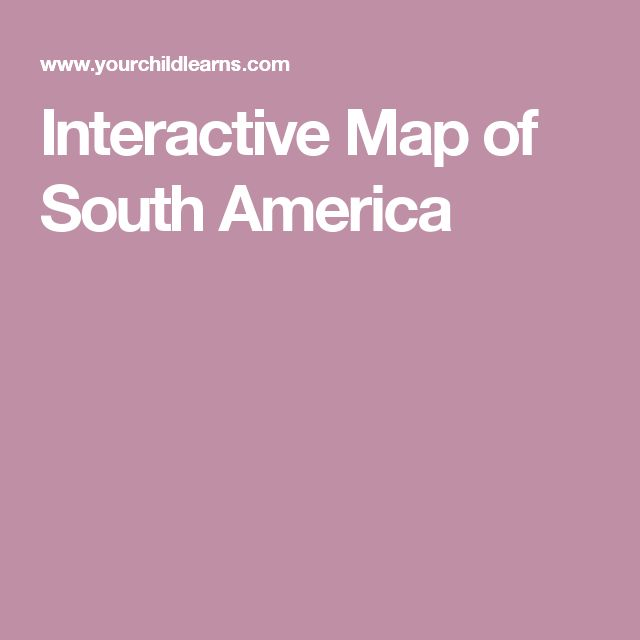 Interactive Map of South America