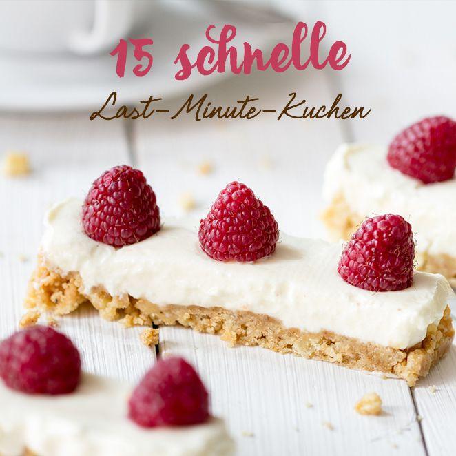 Für spontanen Besuch: 15 schnelle Kuchen in 35 Minuten