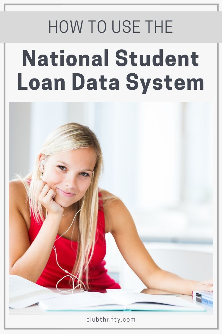 How To Use The Nslds To Find Your Student Loans Club Thrifty Student Loans Best Student Loans Paying Student Loans