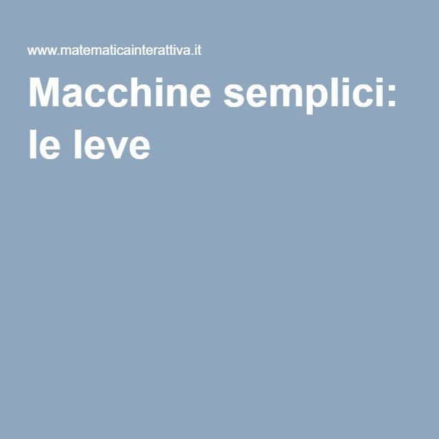 Macchine semplici: le leve