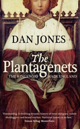 The Plantagenets: The Kings Who Made England by Dan Jones: History, Books, Reading, England, The Warriors, Dan Jones, Dr. Who, Plantagenet, Warriors King