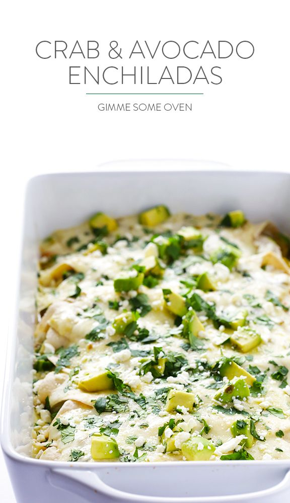 This crab and avocado enchiladas recipe is made with a delicious cream sauce, and comes together with just 20 minutes of prep time!   gimmesomeoven.com