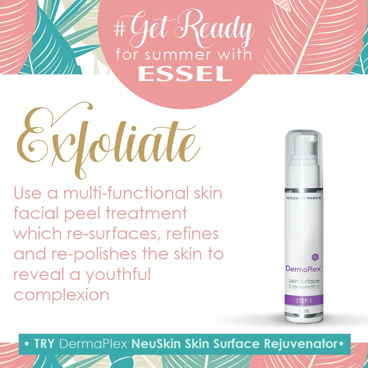#getReadyForSummer with #esselProducts  #Exfoliate. Use a multi-functional skin facial peel treatment which re-surfaces, refines and re-polishes the skin to reveal a youthful complexion. TRY DermaPlex NeuSkin Skin Surface Rejuvenator