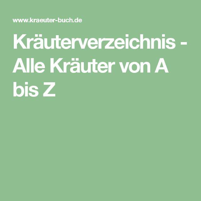 Kräuterverzeichnis - Alle Kräuter von A bis Z