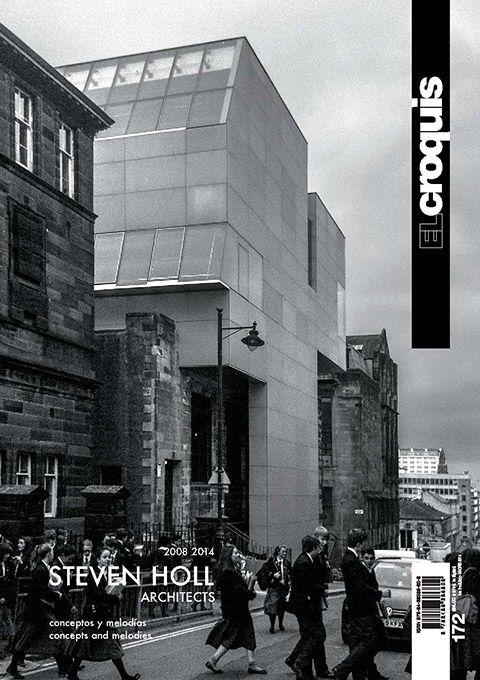 EL CROQUIS #172. 2014-III. Steven Holl architects 2008 2014 Conceptos y melodías