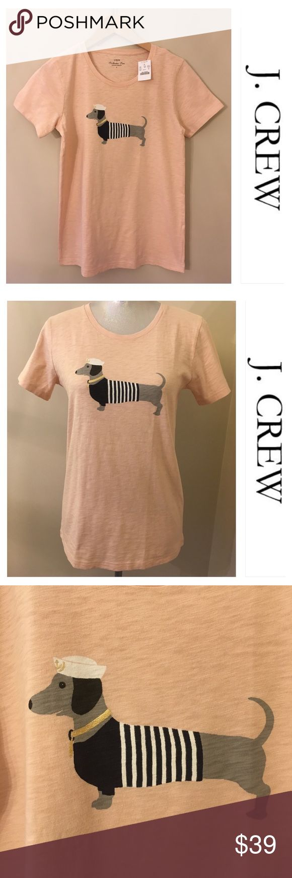 "J. Crew Collector T-Shirt Yeah Dachshund Peach NWT NWT. Brand new never opened package until I took this picture. J. Crew Collector Tee. Color Creamy Peach. In my option is a peach or a nude kind of color. Size Small. Shown on my size 6 mannequin.  Underarm to underarm 18.25"" inches. Sleeve length 7"" inches. From back of neck to hem 24"" inches.  PRODUCT DETAILS Cotton slub jersey. Slightly loose fit. Import. Item G7275. FINAL PRICE. Bundle for additional discounts. J. Crew Tops Tees - Short…"