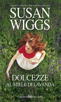 Sognando tra le Righe: DOLCEZZE AL MIELE DI LAVANDA Susan Wiggs Recension...