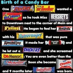 The candy bar quote would be cute to have at a baby shower as a game if you leave the pictures of the candy bars out! Winner gets all the candy bars mentioned!!!