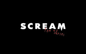 Scream TV Series High Quality Wallpapers