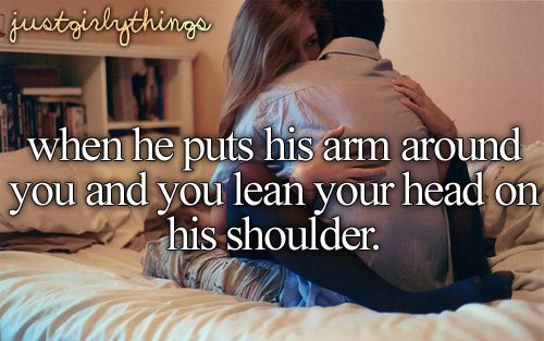 what to do when a girl leans on your shoulder