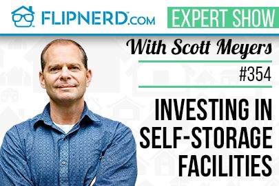 This is episode #354, and my guest today is Scott Meyers, the nation's leader in self storage investing. If you own single family or multi-family rentals, you're going to get excited about learning more about rental investments where you don't have to deal with tenants and toilets! Today we talk about what makes Self-Storage facilities a better investment than most other options. Please help me welcome Scott Meyers to the show.