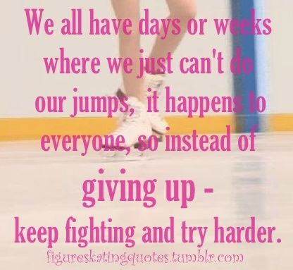 We all have days or weeks where we just can't do our jumps- it happens to everyone, so instead of giving up- keep fighting and try harder.