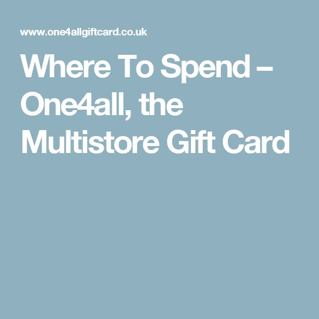 Where To Spend – One4all, the Multistore Gift Card