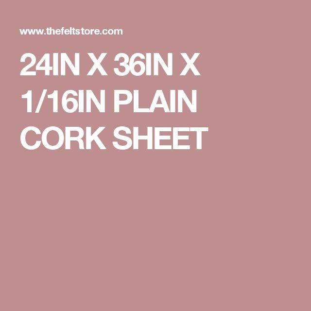 24IN X 36IN X 1/16IN PLAIN CORK SHEET