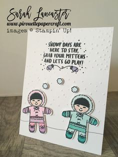 Cookie Cutter Christmas little eskimo girls playing in the snow, sentiment from Mountain Adventure by Stampin' Up! | Sarah Lancaster - pirouette papercraft #stampinup