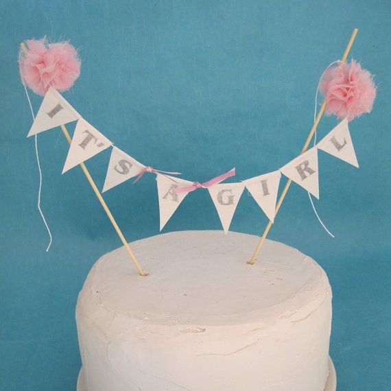 Cake topper baby shower  baby bannerIt's a Girl by Hartranftdesign, $23.00