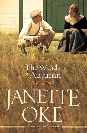 The Winds of Autumn - Seasons of the Heart Series - Janette Oke