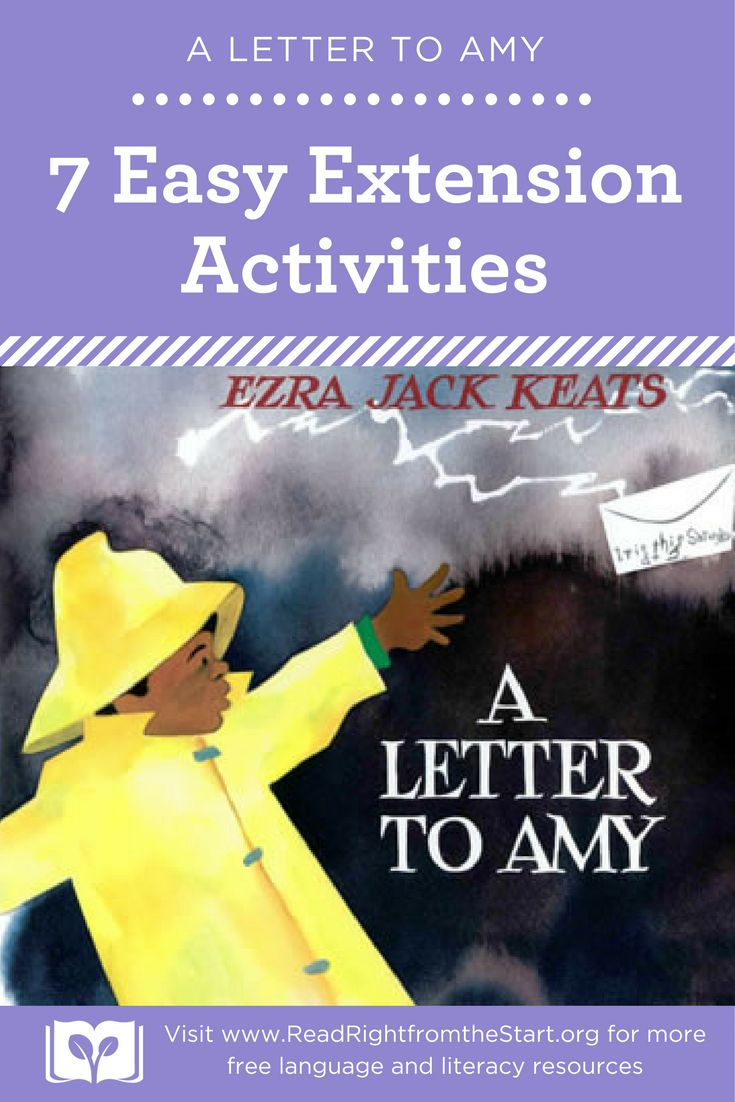Make connections throughout the day in your preschool and pre-k classrooms by extending storytime into your centers. Try these fun extension activities for the book A Letter to Amy, by Ezra Jack Keats. Find more free language and literacy resources at www.readrightfromthestart.org.