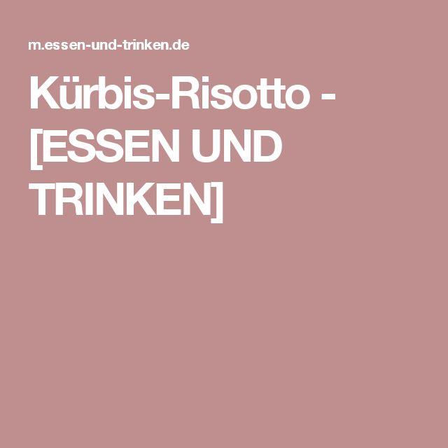 Kürbis-Risotto - [ESSEN UND TRINKEN]