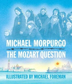 35 best ww1 2 picture books novels images on pinterest picture the mozart question by michael morpurgo about a journalist who interviews a famous violinist who tells his story about his father and fandeluxe Images