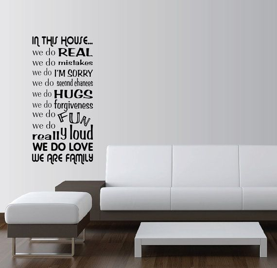 Hey, I found this really awesome Etsy listing at https://www.etsy.com/listing/102908518/in-this-house-we-do-word-art-vinyl-wall
