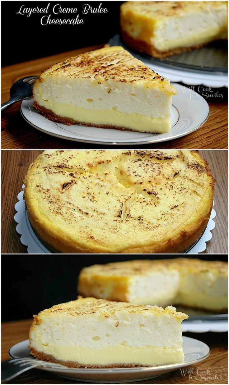 Layered Crème Brûlée Cheesecake. Decadent cheesecake layered with Crème Brûlée!  from willcookforsmiles.com