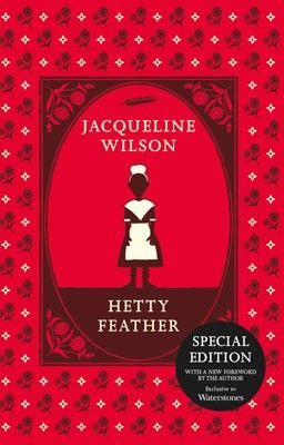 Hetty Feather - Exclusive Waterstones Edition (Paperback)