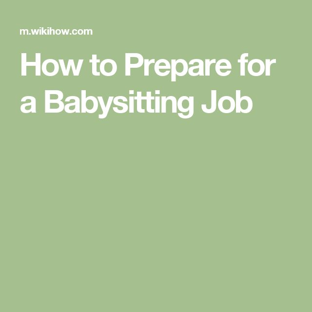 How to Prepare for a Babysitting Job