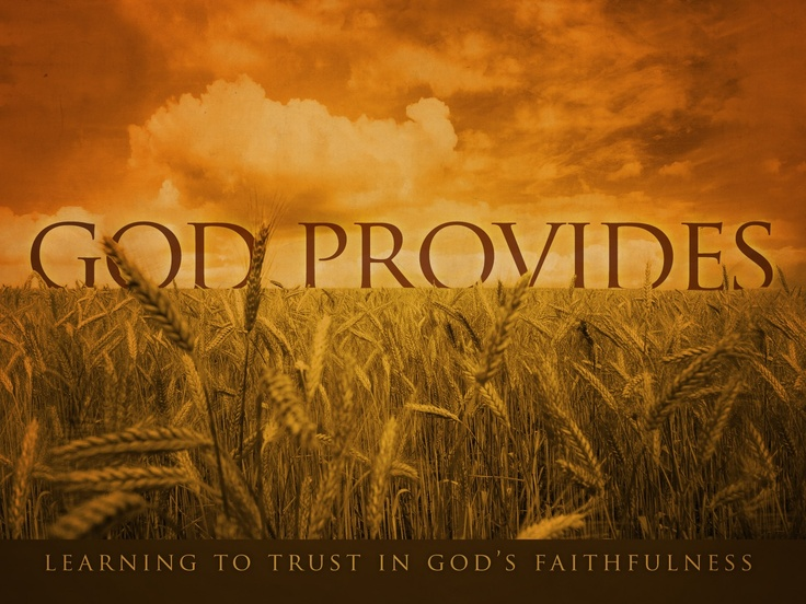 Four Truths About God's Provision