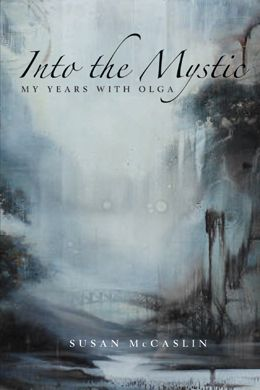 Into the Mystic: My Years with Olga by Susan McCaslin: a spiritual memoir that focuses on the author's spiritual mentor, Olga Park, who self-published books of her thoughts on spirituality grounded in and moving out from the Christian tradition with which she was most familiar. Her books attracted a number of seekers who came to her to learn her practice and her teachings. Although the author privileges her mentor's teachings she does so by relating them to her own spiritual development…