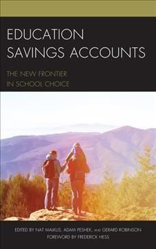 Education Savings Accounts: The New Frontier in School Choice