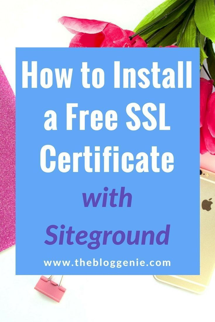 How To Install A Free Ssl Certificate With Siteground Online