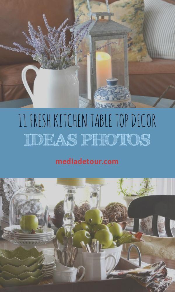 11 Fresh Kitchen Table Top Decor Ideas Photos Di 2020