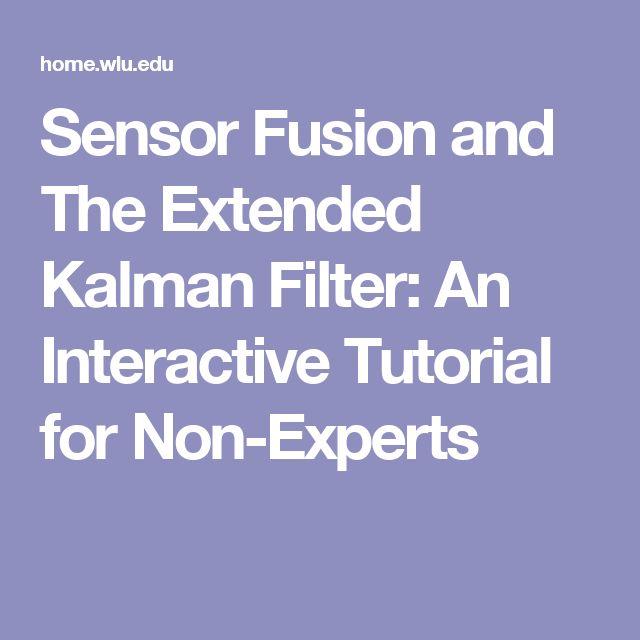 Sensor Fusion and The Extended Kalman Filter: An Interactive Tutorial for Non-Experts