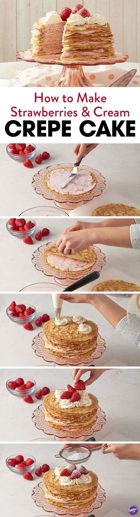 How to Make Strawberries & Cream Crepe Cake - Topped with whipped cream and fresh strawberries, this beautiful Strawberry and Cream Crepe Cake is stacked high with homemade crepes and a sweet strawberry filling. An easy and elegant cake that's great for any occasion or celebration, this strawberry and cream crepe cake showcases an impressive stack of layers when cut open.