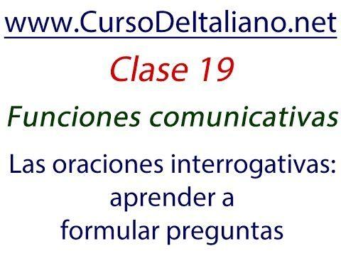 Curso de italiano para hispanohablantes - Clase 19 – Las oraciones inter...