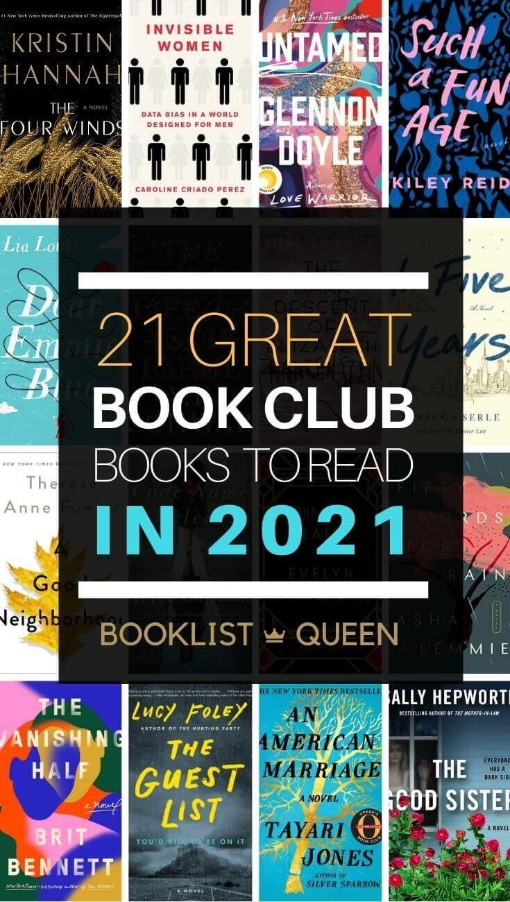 Top 21 Book Club Books For 2021 In 2020 Book Club Books Book Club Recommendations Book Club Reads