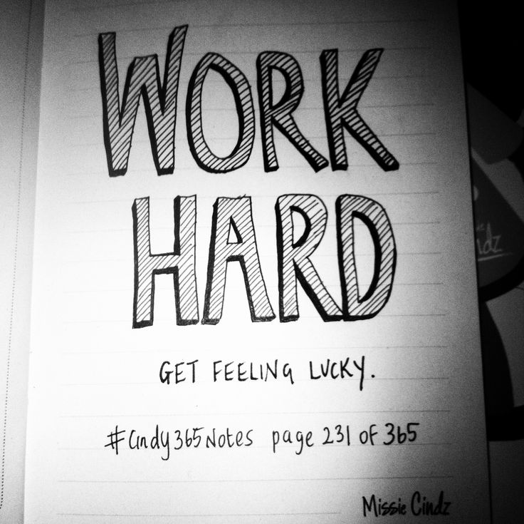 #Cindy365Notes Some people read books before bed, I write & share good notes. Today's page 231/365: The harder I work, the luckier I feel I get...