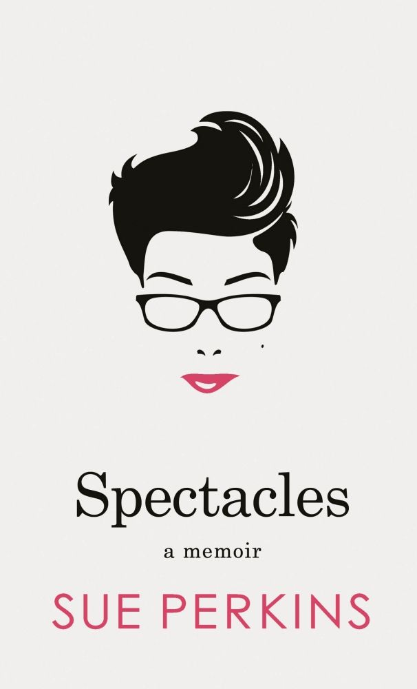 Spectacles is the hilarious, creative and incredibly moving memoir from much loved comedian, writer and presenter Sue Perkins. When I began writing this book, I went home to see if my mum had kept some of my stuff. What I fou...