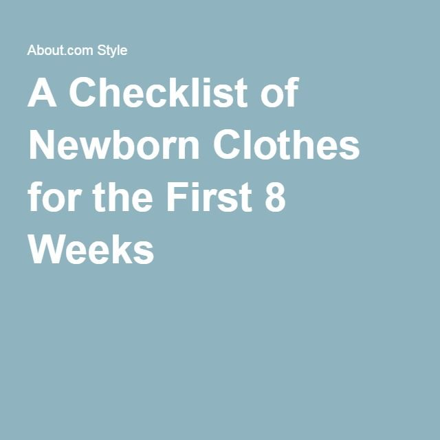 A Checklist of Newborn Clothes for the First 8 Weeks