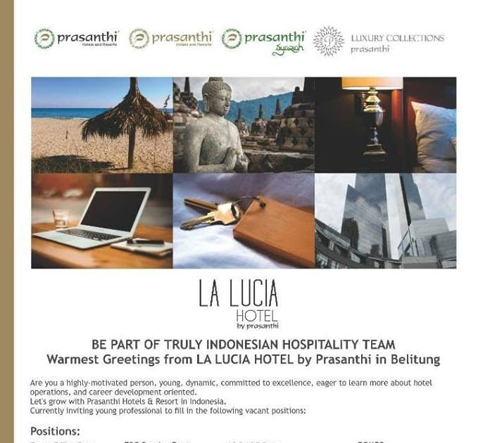 Hotelier Indonesia Jobs: La Lucia Belitung Jobs News Update Hotelier Indonesia magazine covers hotel management companies and every major chain headquarters. We reaches hotel owners, senior management, operators, chef and other staff who influence, designers, architects, all buyers, suppliers for hospitality products or services more than any other hotel publication in the world.. https://goo.gl/oz8QBy