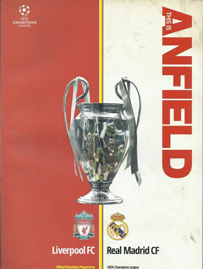 Liverpool 4 Real Madrid 0 (5-0 agg) in March 2009 at Anfield. The programme cover for the Champions League Round of 16, 2nd Leg.