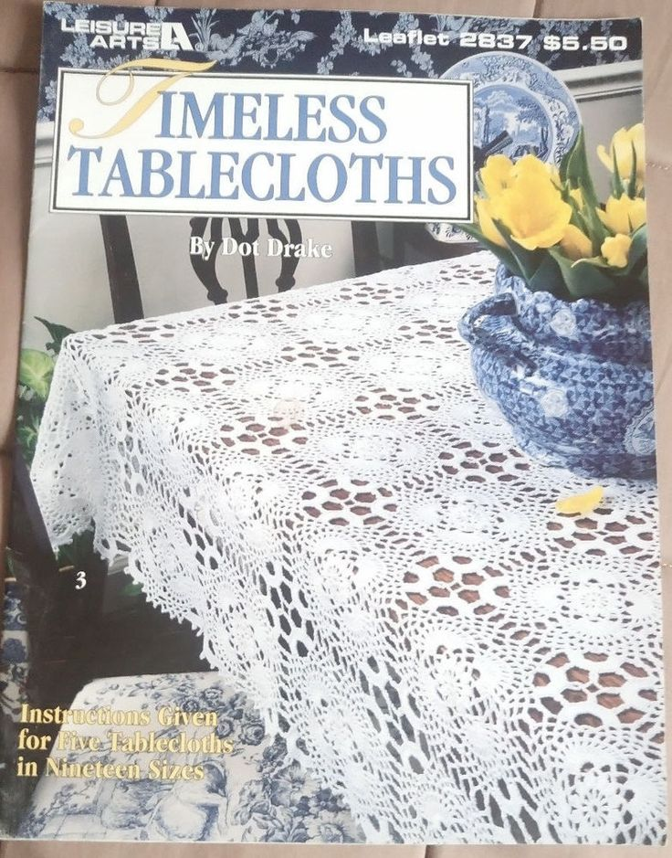 Timeless Tablecloths - Leisure Arts crochet pattern book - 5 designs 19 sizes #LeisureArts